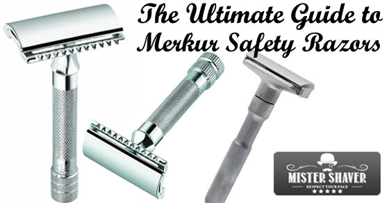 Ultimate Guide to Merkur Safety Razors
