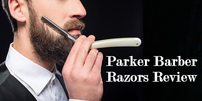 Parker Barber Razors Review