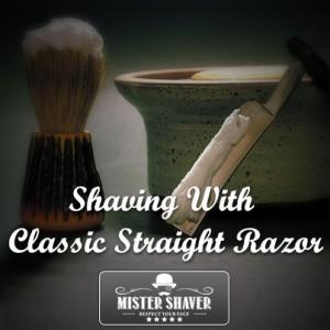 Shaving With Classic Straight Razor