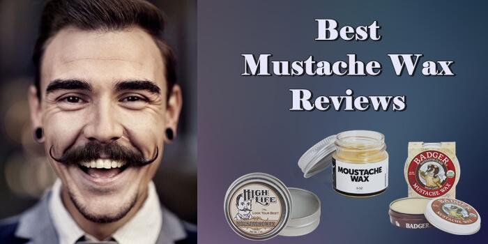Best Mustache Wax Reviews Mister Shaver