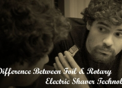 The Difference Between Foil & Rotary Electric Shavers