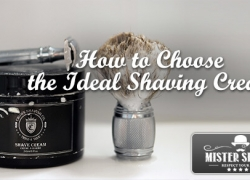 How to Choose the Ideal Shaving Cream