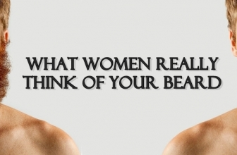 What Women Really Think of Your Beard
